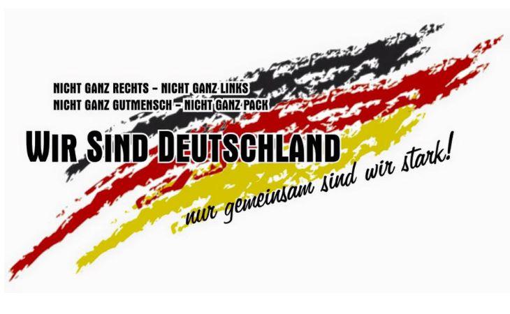 Wir sind Deutschland, nur gemeinsam sind wir stark!