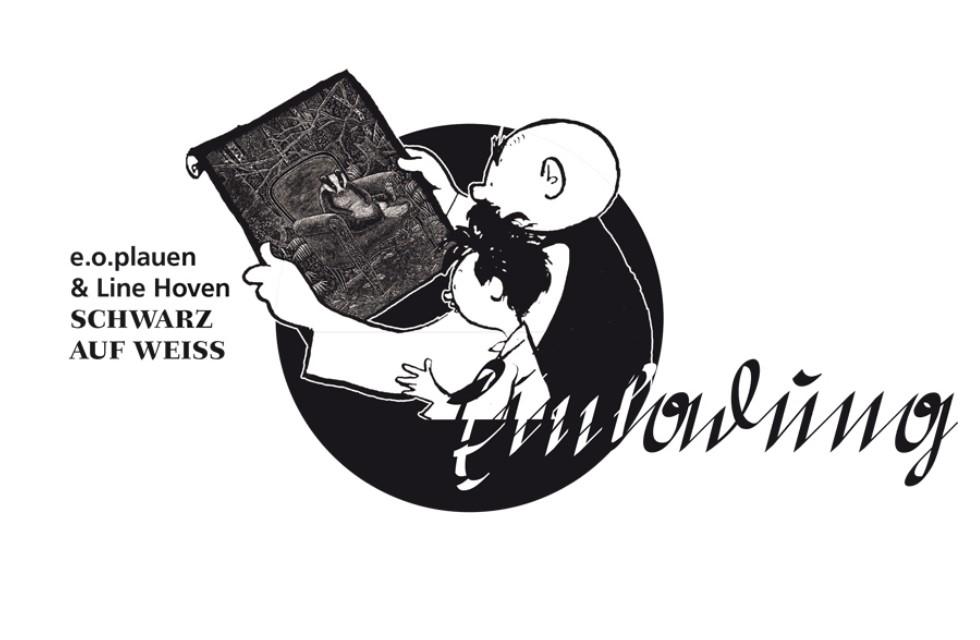 Schwarz auf Weiß. e.o.plauen & Line Hoven