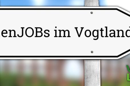 SpitzenJOBs im Vogtland