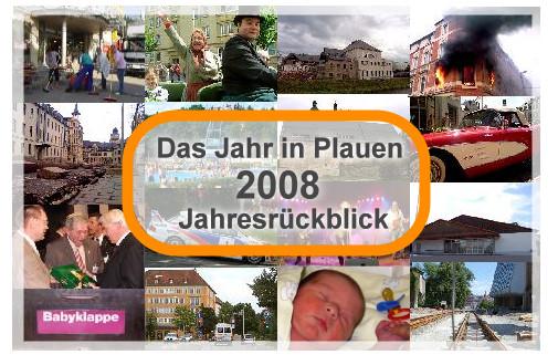 Jahresrückblick Plauen 2008