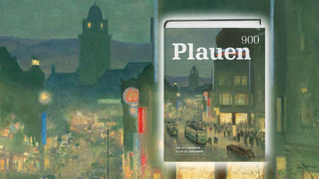 Jubiläumsbuch 900 Jahre Plauen