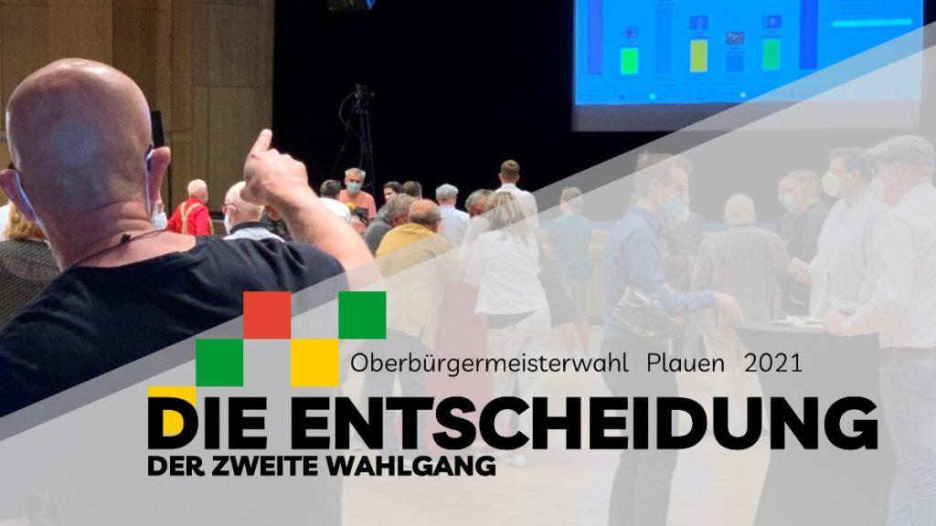 OB-Wahl-Plauen - Die Entscheidung